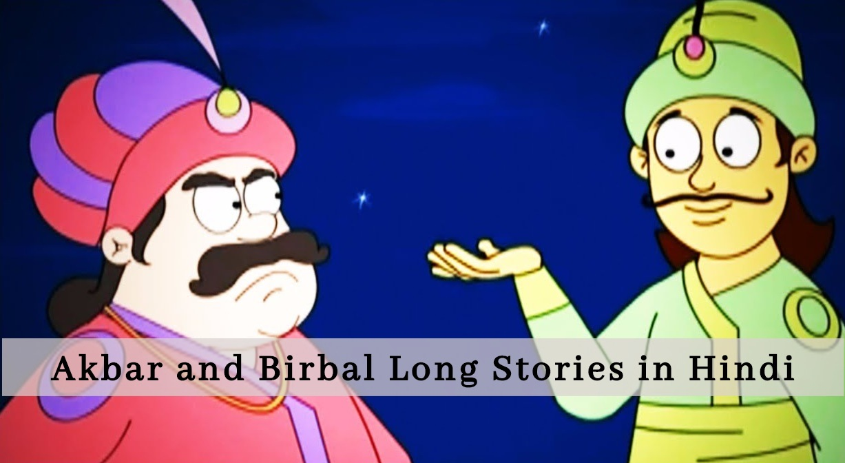 Akbar-Birbal Stories in Hindi With Moral
