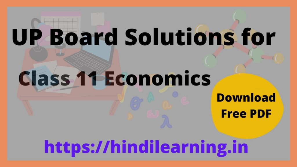 UP Board Solutions for Class 11 Economics