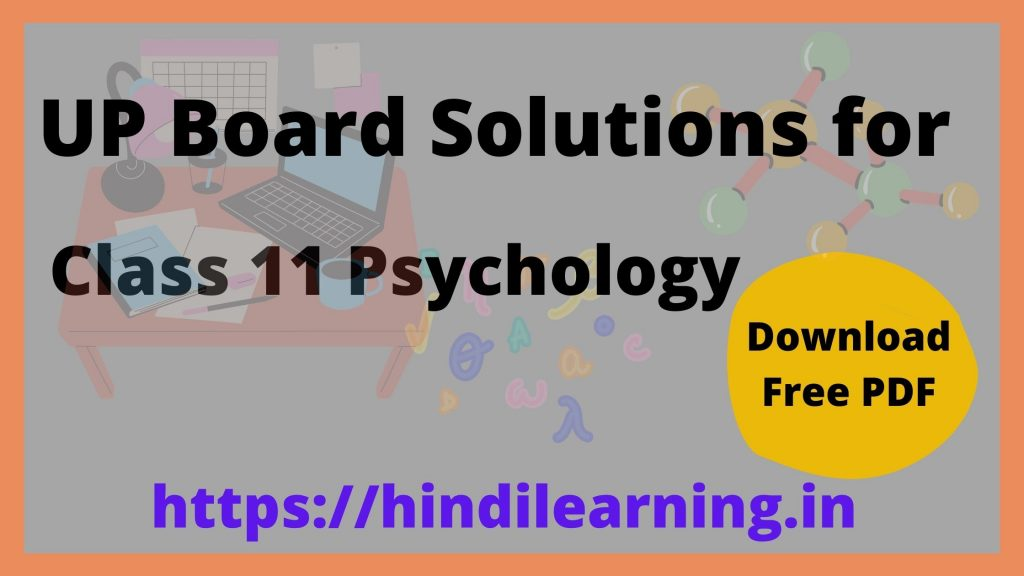 UP Board Solutions for Class 11 Psychology