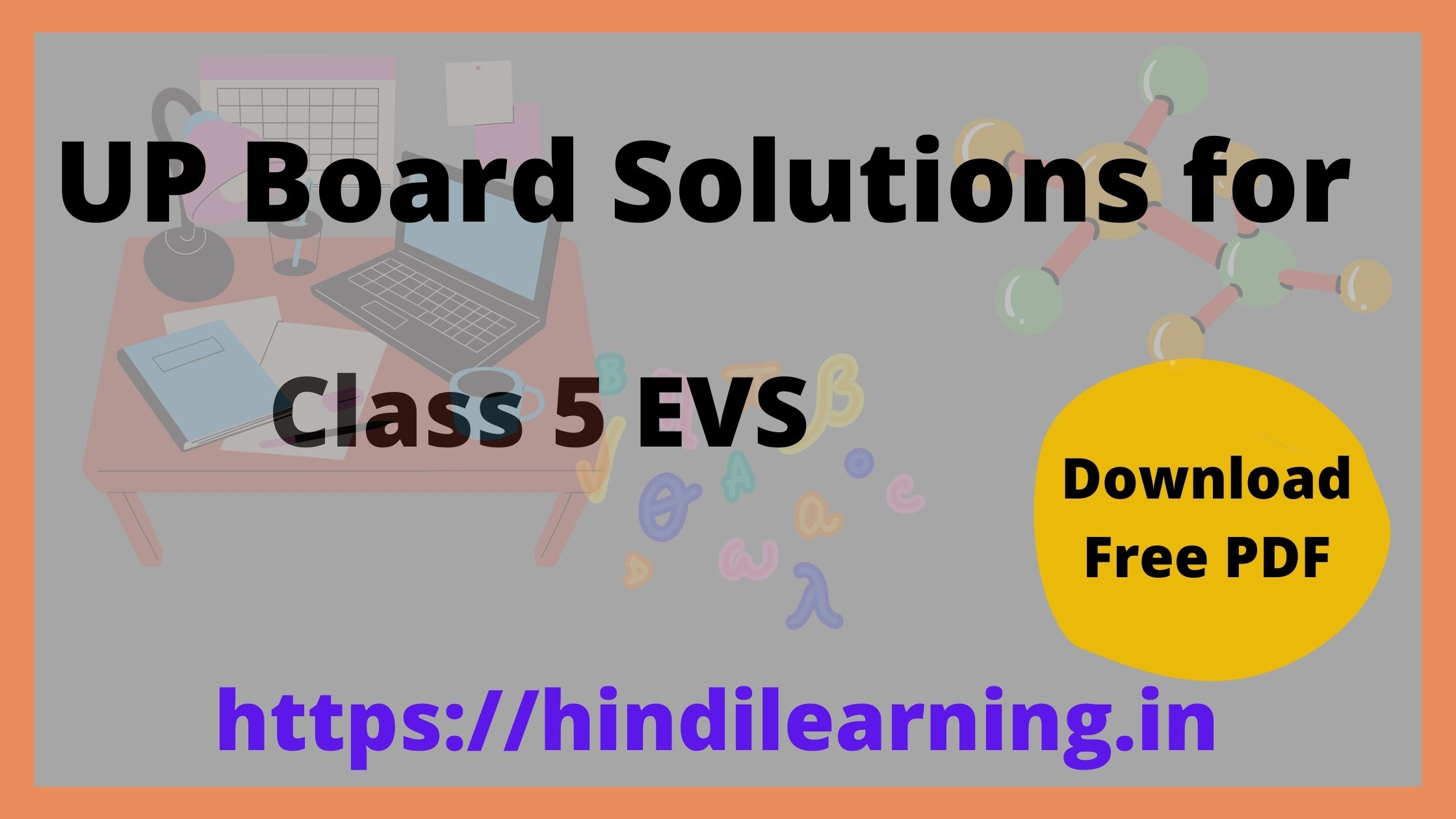 UP Board Solutions for Class 5 Environmental Studies