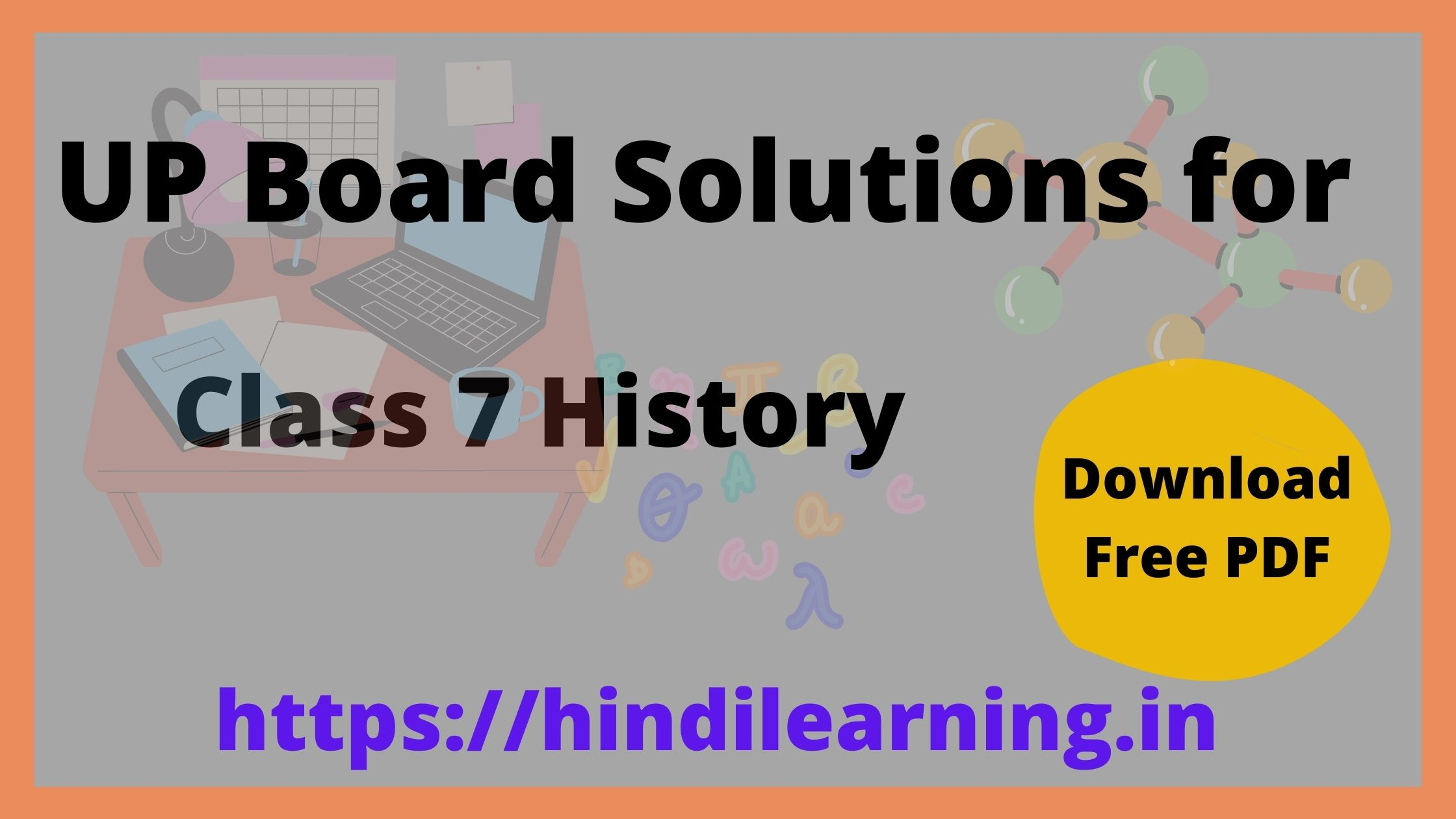 UP Board Solutions for Class 7 History (इतिहास)