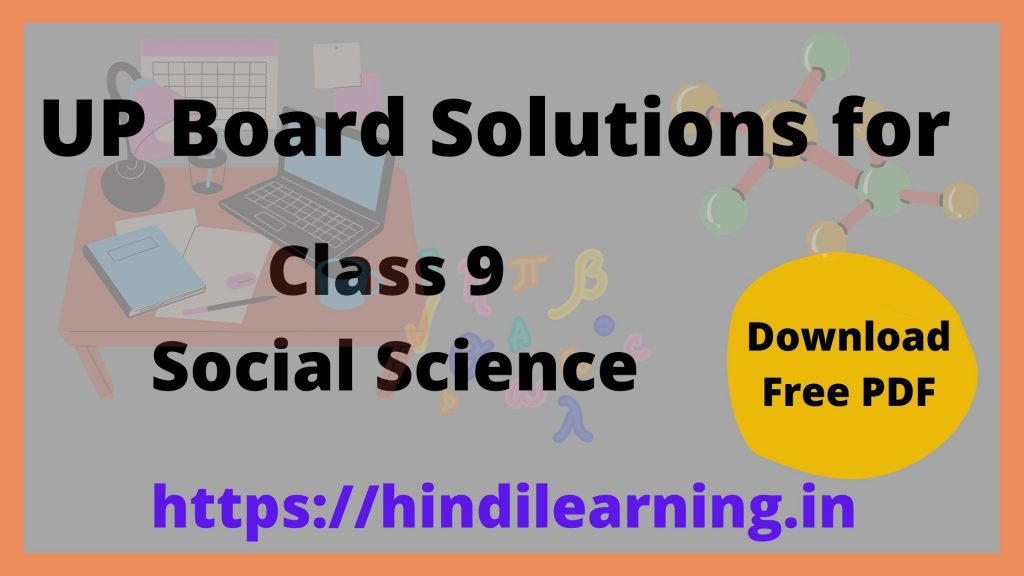 UP Board Solutions for Class 9 Social Science